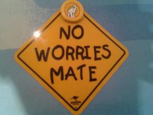 No Worries Mate